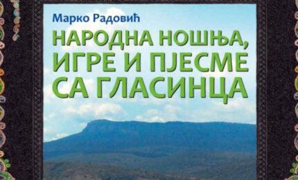 """U petak u Sokocu promocija knjige  """"Narodna nošnja, igre i pjesme sa Glasinca"""""""